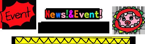 News!&Event! 季節のお花たち!
